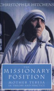 Hitchens's book on Mother Teresa of Calcutta.